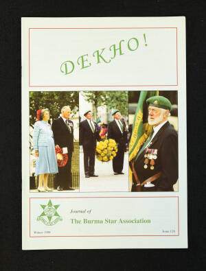 DEKHO! The Journal of The Burma Star Association - Issue No. 128, Year 1998