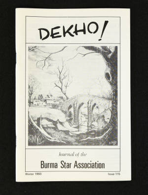 DEKHO! The Journal of The Burma Star Association - Issue No. 115, Year 1993