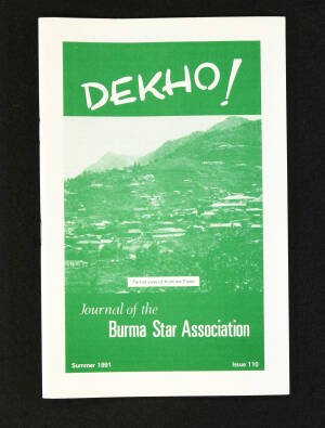 DEKHO! The Journal of The Burma Star Association - Issue No. 110, Year 1991