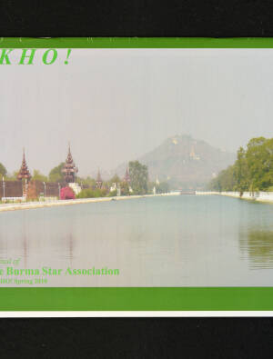 DEKHO! The Journal of The Burma Star Association - Issue No. 164, Year 2010