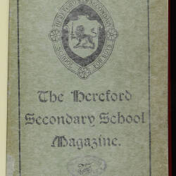 Hereford High School For Boys Magazine Vol 1 No 1_Autumn Term 1914
