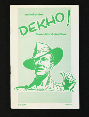 DEKHO! The Journal of The Burma Star Association - Issue No. 088, Year 1981