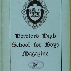Hereford High School For Boys Magazine Vol 3 No 3_Summer Term 1917