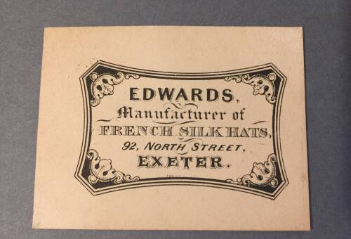 Edwards, Manufacturer of French Silk Hats, 92 North Street, Exeter, 19th Century
