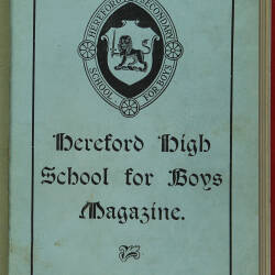 Hereford High School For Boys Magazine Vol 2 No 1_Autumn Term 1915