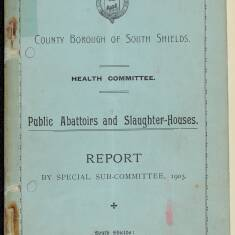 Report on Public Abattoirs and Slaughter Houses