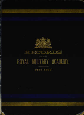 Records of the Royal Military Academy - 1741 - 1892