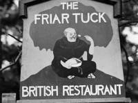The  Friar Tuck , British Restaurant, Mitcham