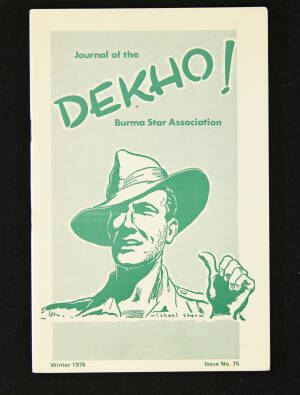DEKHO! The Journal of The Burma Star Association - Issue No. 075, Year 1976