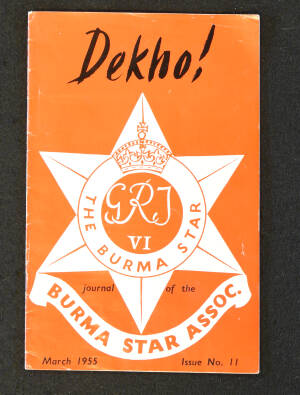 DEKHO! The Journal of The Burma Star Association - Issue No. 011, Year 1955