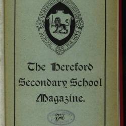Hereford High School For Boys Magazine Vol 1 No 2_Spring Term 1915