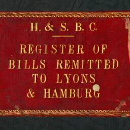 Register of bills remitted to Lyon, France, and Hamburg, Germany