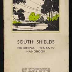 South Shields Municipal Tenants' Handbook