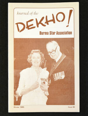DEKHO! The Journal of The Burma Star Association - Issue No. 099, Year 1985