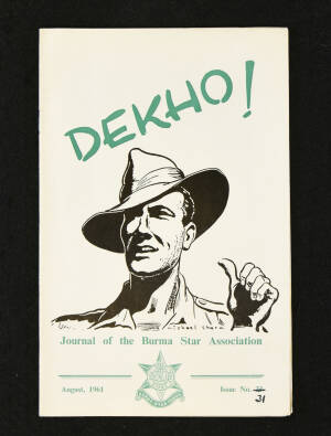 DEKHO! The Journal of The Burma Star Association - Issue No. 031, Year 1961