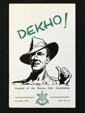 DEKHO! The Journal of The Burma Star Association - Issue No. 044, Year 1965