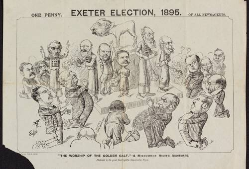 "Exeter Election, 1895, ""The worship of the golden calf"""