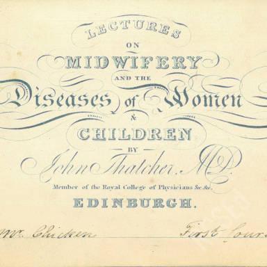 Midwifery & the Diseases of Women & Children