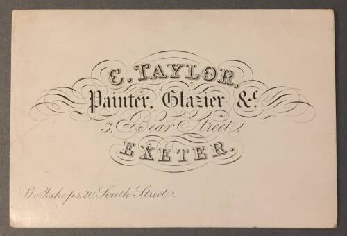 C. Taylor, painter and glazier, 3 Bear Street, Exeter, 19th Century