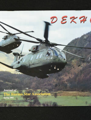 DEKHO! The Journal of The Burma Star Association - Issue No. 140, Year 2002