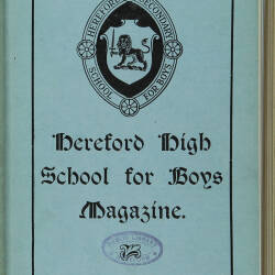 Hereford High School For Boys Magazine Vol 2 No 2_Spring Term 1916