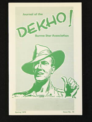 DEKHO! The Journal of The Burma Star Association - Issue No. 073, Year 1976