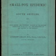 History of the Small Pox Epidemic in South Shields, 1871