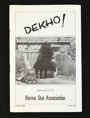 DEKHO! The Journal of The Burma Star Association - Issue No. 113, Year 1992