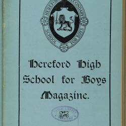 Hereford High School For Boys Magazine Vol 3 No 2_Spring Term 1917