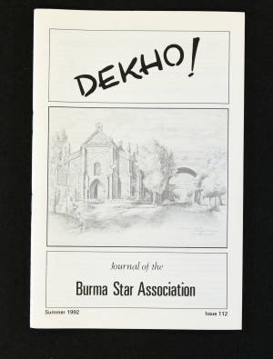 DEKHO! The Journal of The Burma Star Association - Issue No. 112, Year 1992
