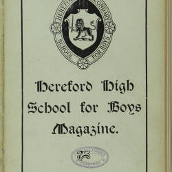 Hereford High School For Boys Magazine Vol 4 No 3_Summer Term 1918