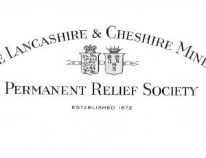 The Lancashire and Cheshire Miners' Permanent Relief Society (LCMPRS)