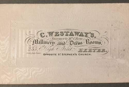 C. Westaway's, Millinery and Dress Rooms, 235 High Street, Exeter, 19th century