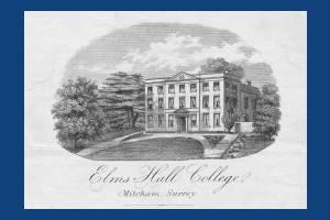 Elms Hall College