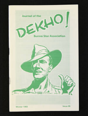 DEKHO! The Journal of The Burma Star Association - Issue No. 095, Year 1983