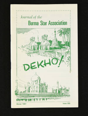 DEKHO! The Journal of The Burma Star Association - Issue No. 103, Year 1987