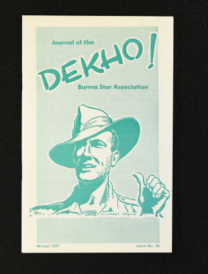 DEKHO! The Journal of The Burma Star Association - Issue No. 078, Year 1977