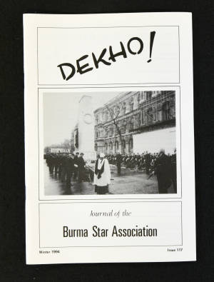 DEKHO! The Journal of The Burma Star Association - Issue No. 117, Year 1994