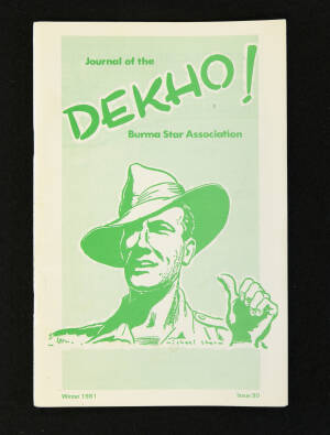 DEKHO! The Journal of The Burma Star Association - Issue No. 090, Year 1981