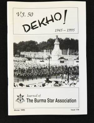 DEKHO! The Journal of The Burma Star Association - Issue No. 119, Year 1995