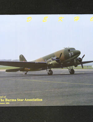 DEKHO! The Journal of The Burma Star Association - Issue No. 153, Year 2006