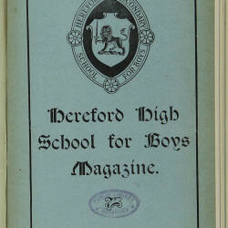 Hereford High School For Boys Magazine Vol 6 No 1_Autumn Term 1919
