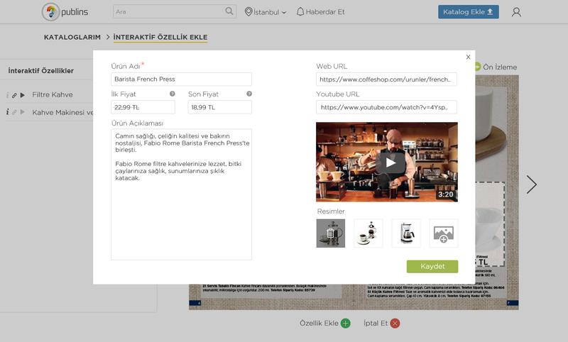 Ürüne link ekleme: Kataloğunuzda yer alan ürünlere, yönlendirmek istediğiniz web sitesinin linkini ekleyerek müşterilerinizin dilerseniz daha fazla bilgi almasını dilerseniz de ürünü satın alabilecekleri mağaza sayfasına yönlendirebilirsiniz. Ürüne video ekleme: Kataloğunuzda yer alan ürünlere YouTube video linki ekleyerek müşterilerinizin kataloğunuzu incelerken daha eğlenceli ve uzun süre vakit geçirmesini sağlayabilirsiniz. Ürüne fiyat ekleme: Ürünün indirimli veya güncel fiyatını ekleyerek promosyonlarınızdan müşterilerinizi haberdar edebilirsiniz. Ürünün diğer resimlerini ekleme: Ürünün farklı açılardan veya farklı şekilde çekilmiş görsellerini ekleyerek müşterilerinizin aklındaki soru işaretlerini ortadan kaldırabilirsiniz.