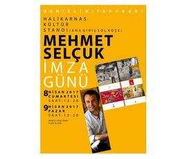 Mehmet Selçuk İmza Günü, Sarımsıcak, Denizli - Pamukkale