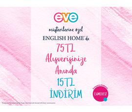 EVE Müşterilerine English Home'da Anında 15 TL İndirim!, eve, İstanbul - Ümraniye