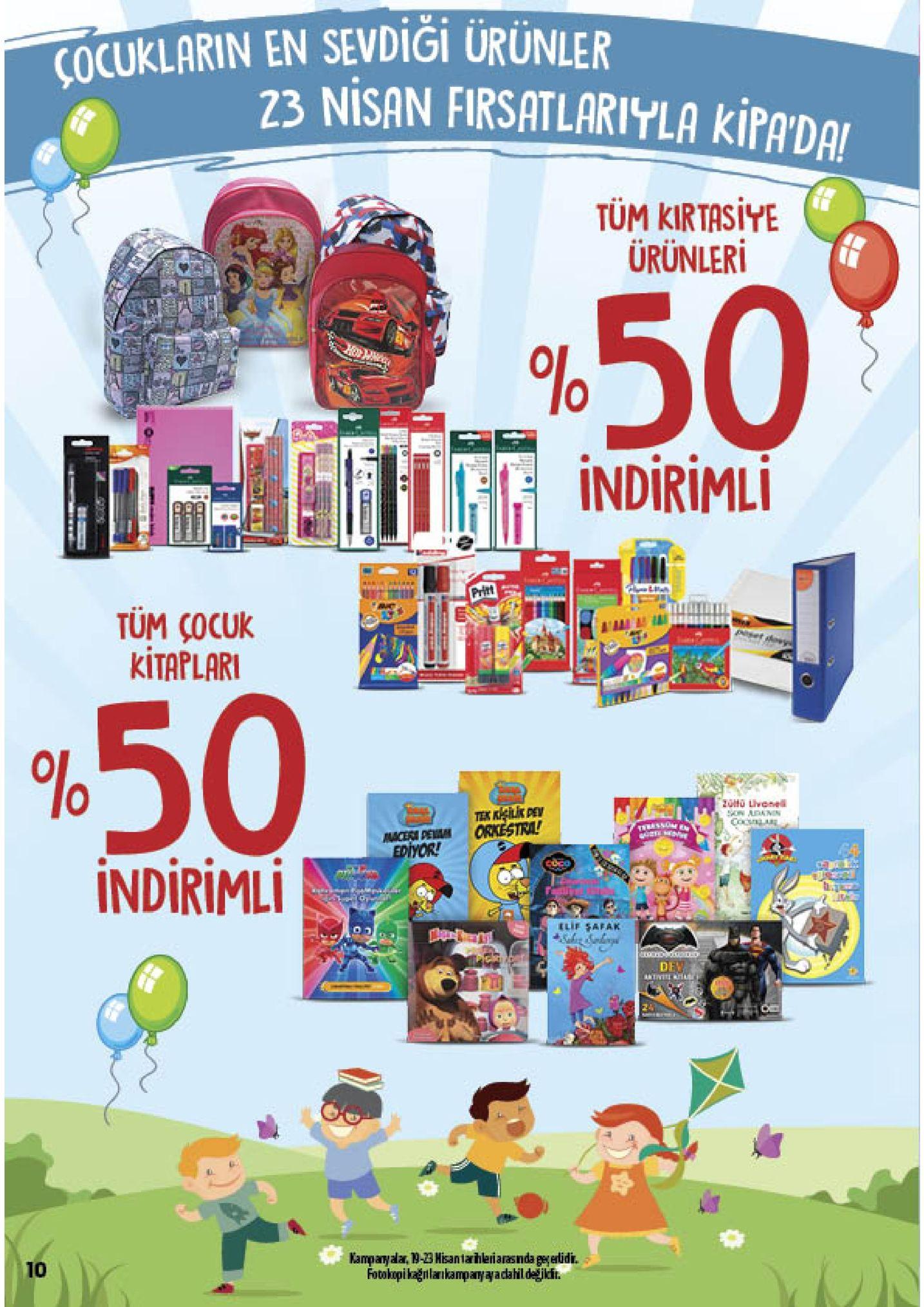 çocuklarin en sevdigi ürünler 23 nisan firsatlariyla kpada, tum kirtasiye ürünleri 1:11. indirimli tum cocuk kitaplar 50 ediyor! indiriml de 10