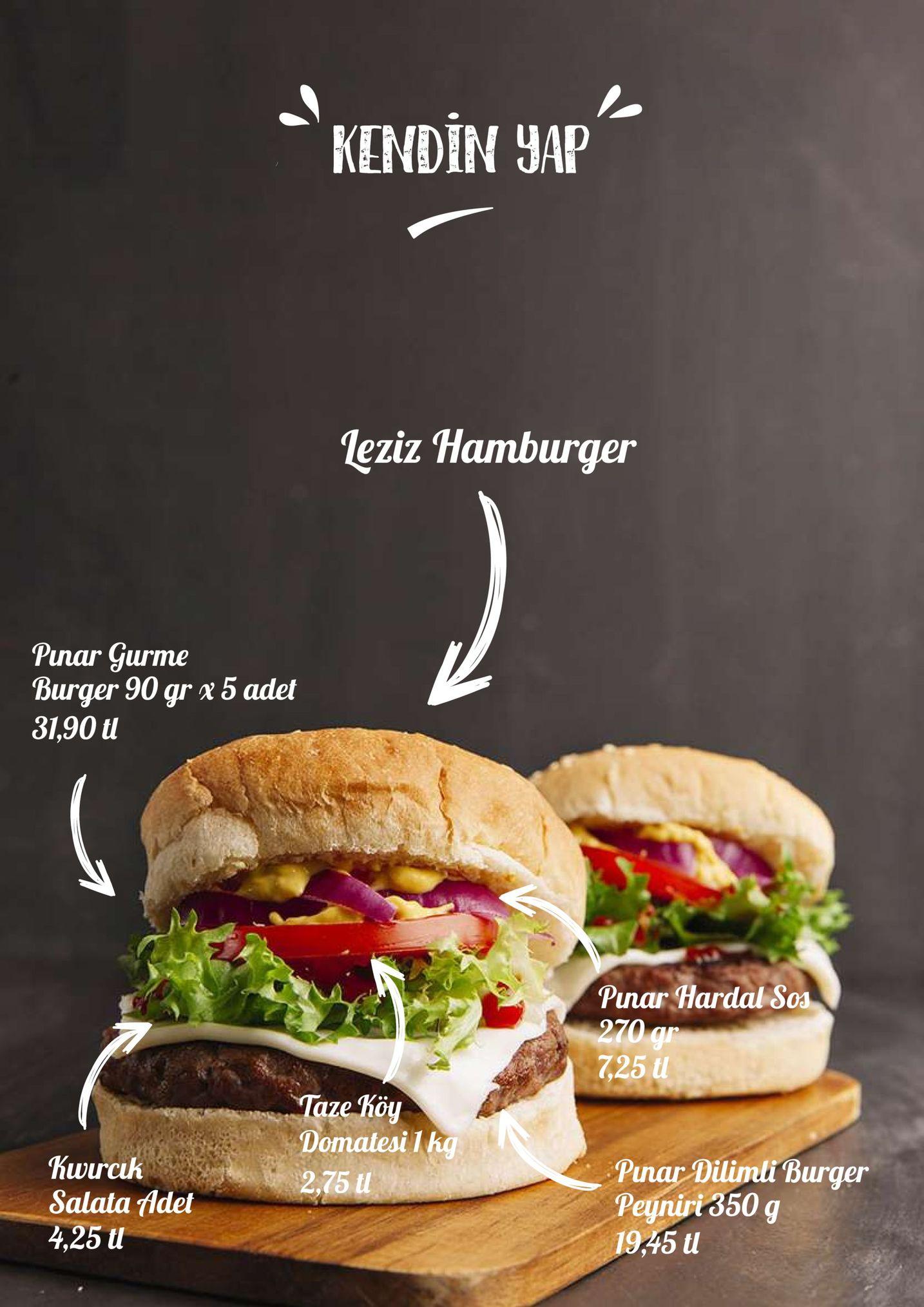 kendin uap leziz hamburger pinar gurme burger 90 gr 31,90 tl 5 adet pnar hard ,25 aze оч domatesi l hg 2,75 kwrcak salata fldet 4,25 u pnali burger peyniri 850 g 19,45 u lul