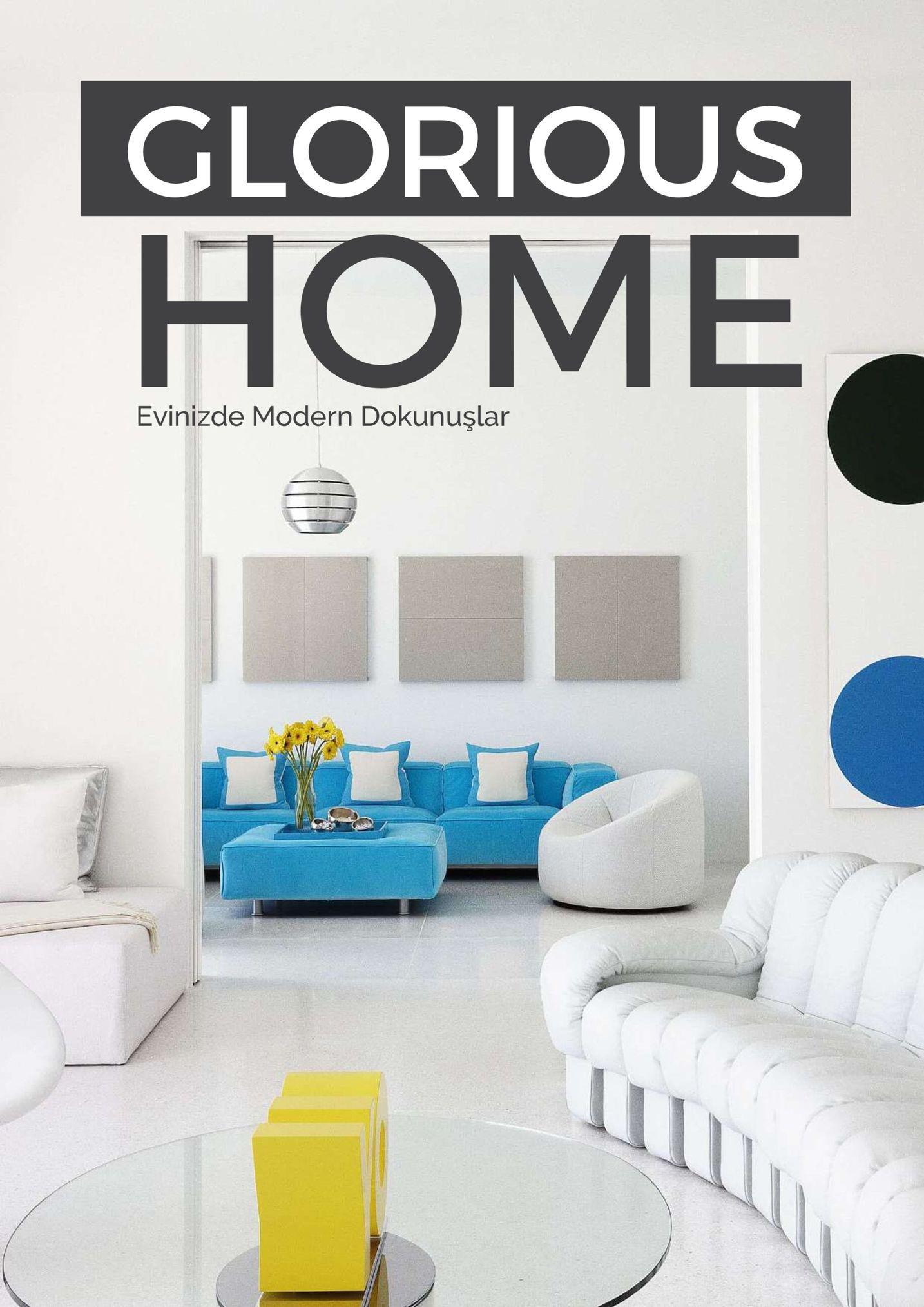 glorious home evinizde modern dokunuşlar