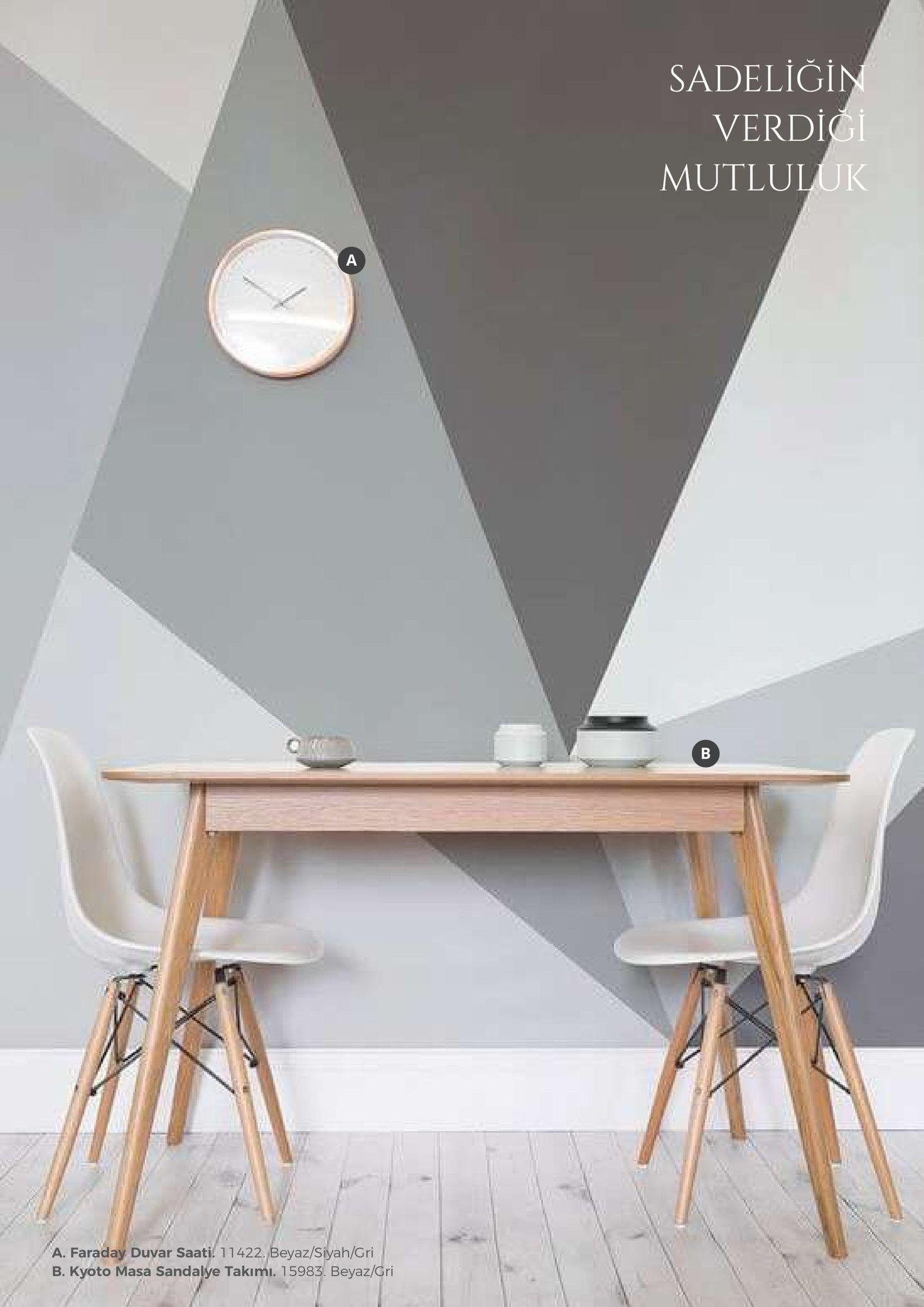 sa deliği verdici mutluluk a. faraday duvar saati 11422, beyaz/siyah/gri b. kyoto masa sandalye takimi. 15983. beyaz/cri
