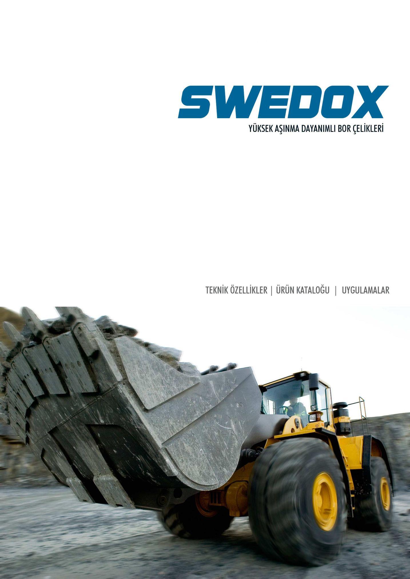 swedox yüksek aşinma dayanimli bor çelikleri teknik özellikleri ürün kataloğu | uygulamalar